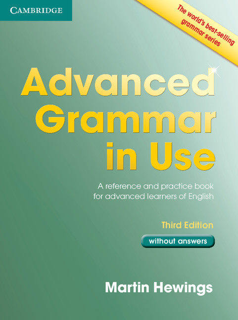 Advanced Grammar in Use 3rd edition without answers