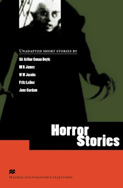 Macmillan Literature Collections (Advanced) Horror Stories