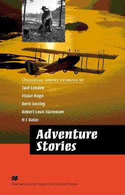Macmillan Literature Collections (Advanced) Adventure Stories