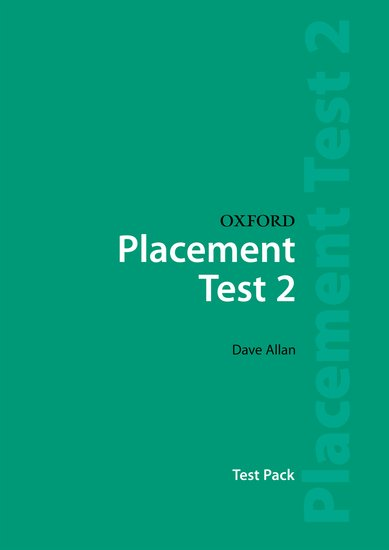 Oxford Placement Test 2 Test Pack