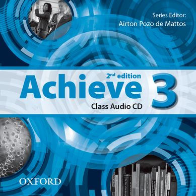 Achieve 2nd Edition 3 Class Audio CDs /2/