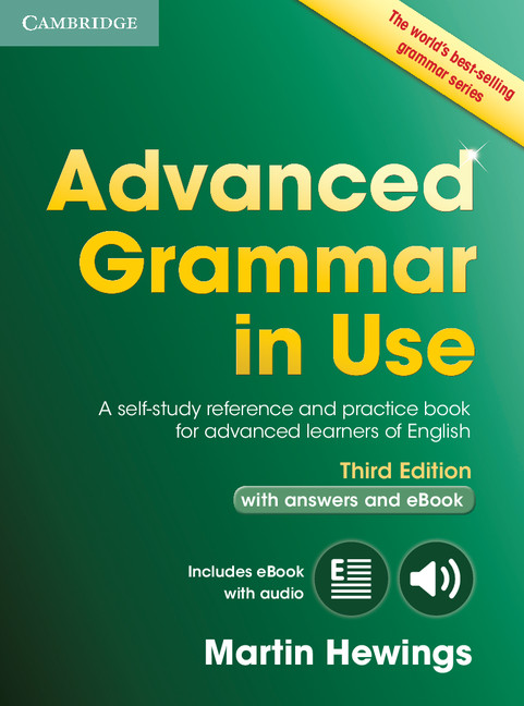Advanced Grammar in Use 3rd edition with answers and CD-ROM and Interactive eBook