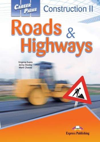 Career Paths Construction II - Roads&Highways - SB+CD (with internet application)