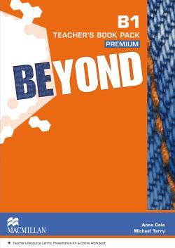 Beyond B1 Teacher's Book Premium Pack