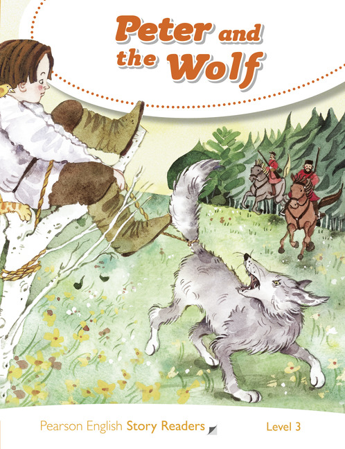 Pearson English Story Readers: Peter and the Wolf