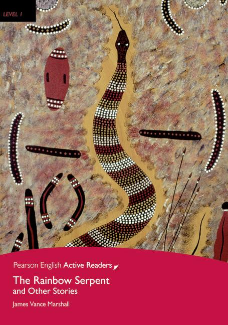 Pearson English Active Readers: Rainbow Serpent + Audio CD