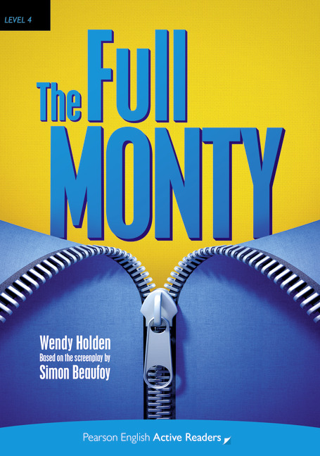 Pearson English Active Readers: The Full Monty + Audio CD