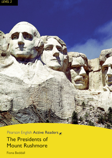 Pearson English Readers: The Presidents of Mount Rushmore + Audio CD