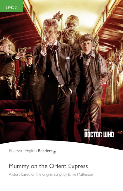 Pearson English Readers: Doctor Who: Mummy on the Orient Express + Audio CD