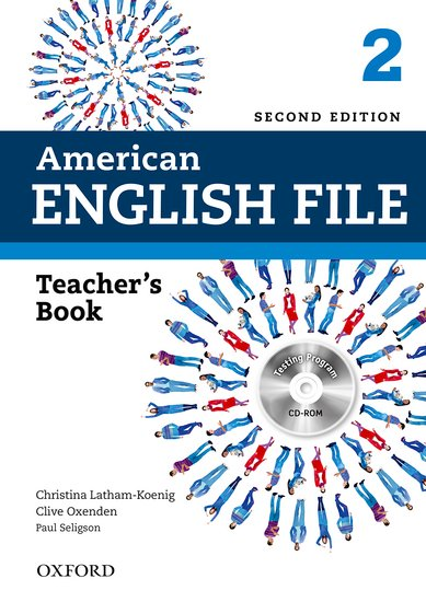 American English File Second Edition Level 2: Teacher's Book with Testing Program CD-ROM