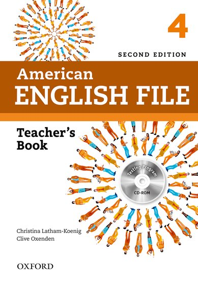 American English File Second Edition Level 4: Teacher's Book with Testing Program CD-ROM
