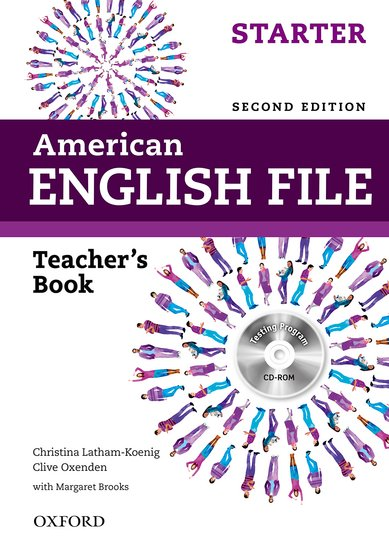 American English File Second Edition Starter: Teacher's Book with Testing Program CD-ROM