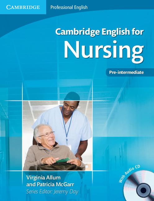 Cambridge English for Nursing Pre-intermediate Students Book with Audio CD