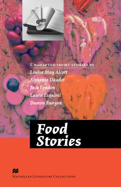 Macmillan Literature Collections (Advanced) Food Stories