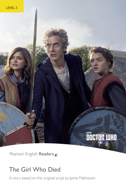 Pearson English Readers: Doctor Who: Girl Who Died