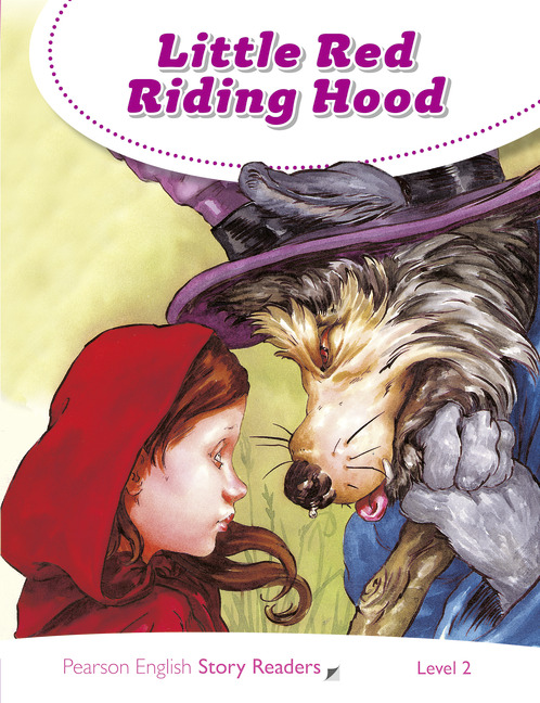 Pearson English Story Readers: Little Red Riding Hood