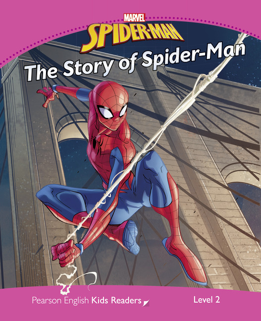 Pearson English Kids Readers: Marvel's Story of Spider-Man