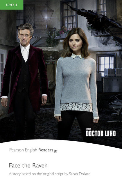 Pearson English Readers: Doctor Who: Face the Raven