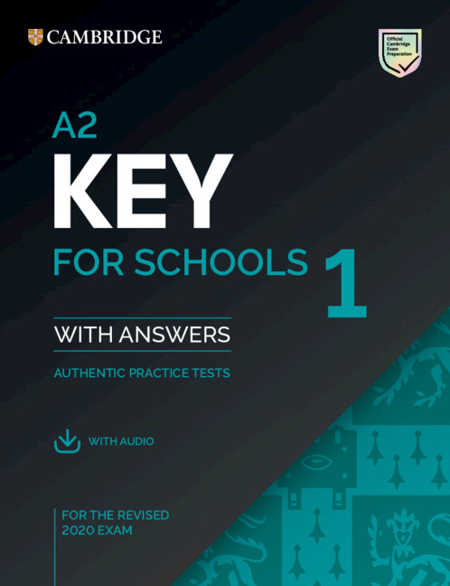 A2 Key for Schools 1 for revised exam from 2020 Student's Book Pack (Student's Book with answers with Audio)