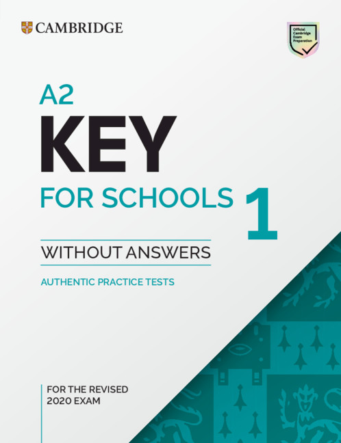 A2 Key for Schools 1 for revised exam from 2020 Student's Book without answers