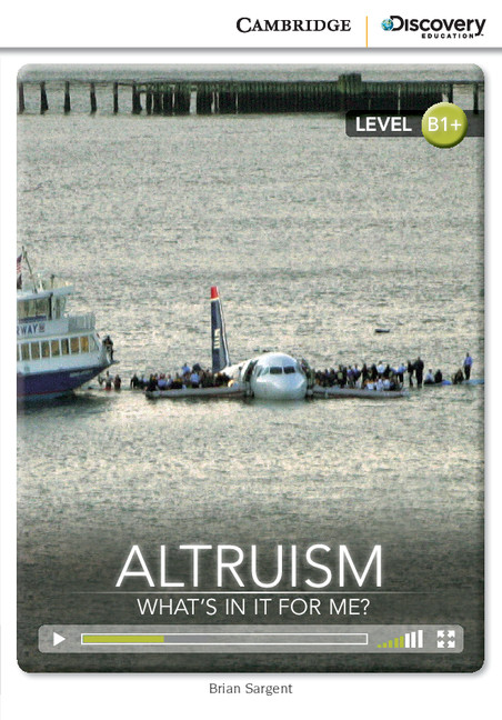 Altruism: What's in it for Me? Intermediate Book with Online Access