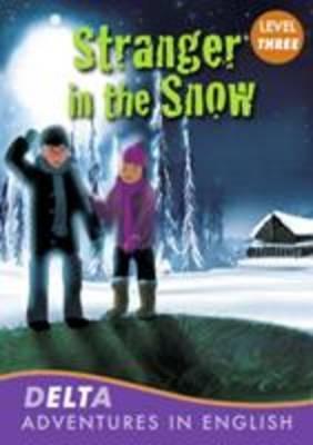 Delta Adventures in English: Stranger the Snow