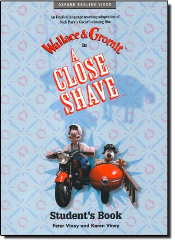 A Close Shave: Student's Book